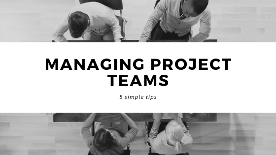 Five shares on managing project teams